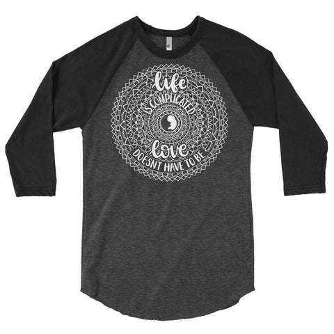 Life is Complicated Raglan T-Shirt - LifeCulture Apparel pro life shirts
