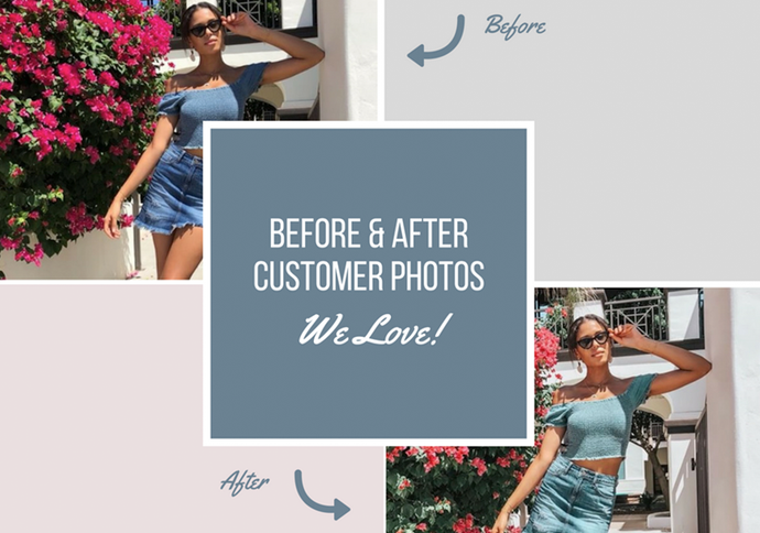 Before & After Customer Photos