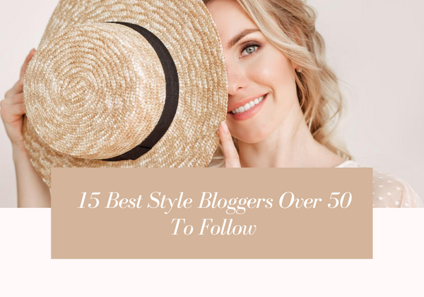 15 Best Fashion Bloggers Over 50