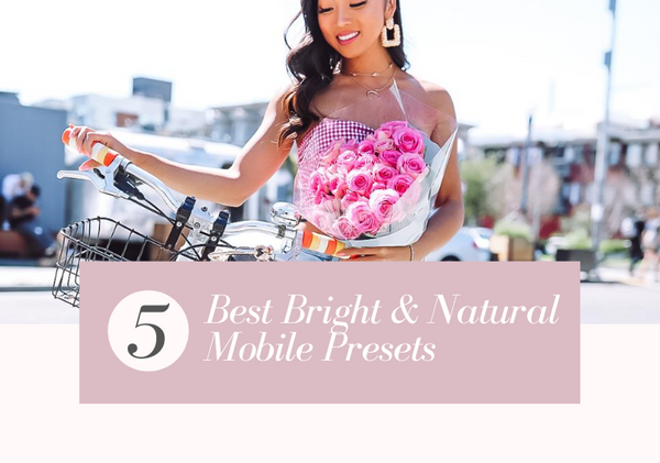 Best Light & Airy Mobile Lightroom Presets