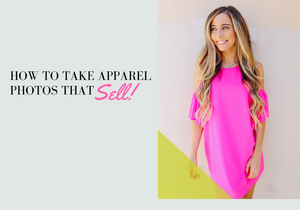How To Take Apparel Photos That Sell