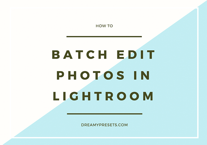 How To Batch Edit Photos With Lightroom Sync