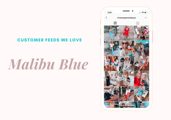 Malibu Blue Preset Customer Feeds