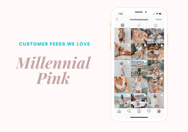 Millennial Pink Preset Customer Feeds