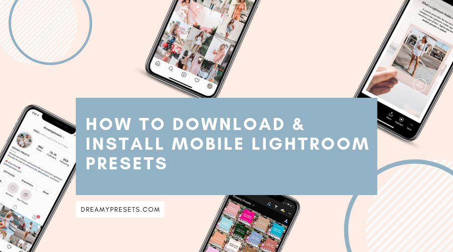 How to download and install mobile Lightroom presets