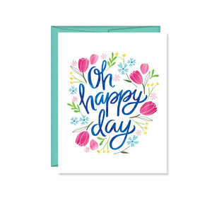 Oh Happy Day, Spring Card, Note Card, Floral, Easter - Pen & Paint