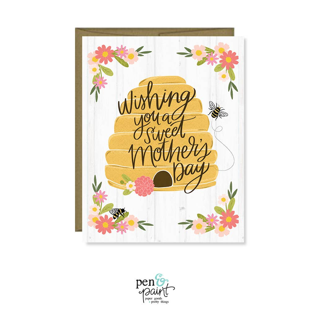 Wishing you a sweet Mother's Day, Beehive Happy Mother's Day - Pen & Paint