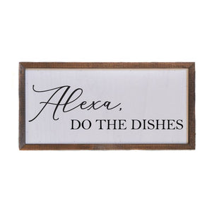 12x6 Alexa, Do The Dishes Wall Sign - DW011