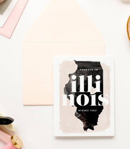 Someone In Illinois State Misses You - Love Card (Copy)