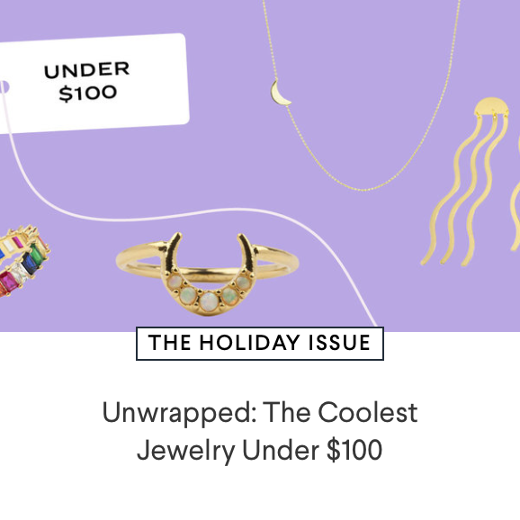 Unwrapped: The Coolest Jewelry Under $100