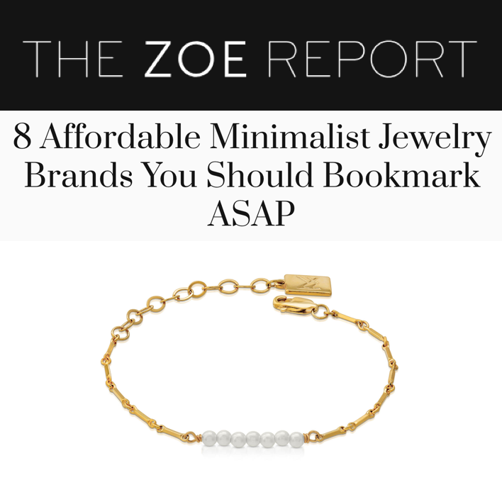 The Zoe Report: 8 Affordable Minimalist Jewelry Brands