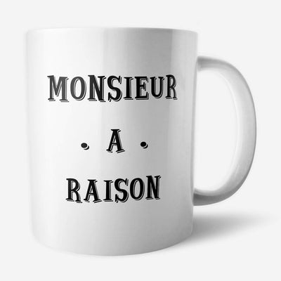 Mug Monsieur a raison par T-Pop