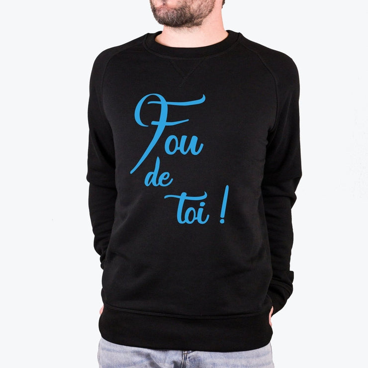 Sweat Fou de toi - Homme par T-Pop