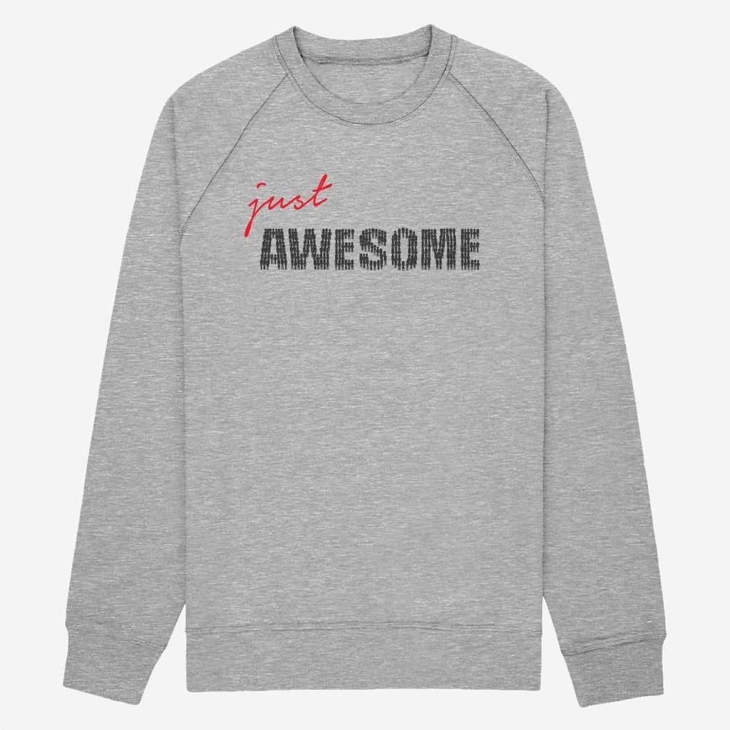 Sweat Just awesome - Femme par T-Pop