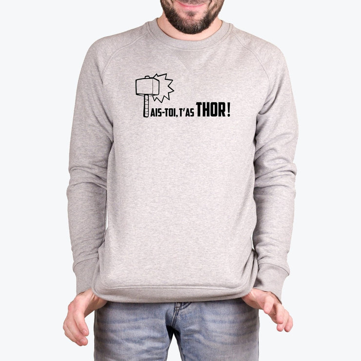 Sweat Tais-toi t'as Thor - Homme par T-Pop