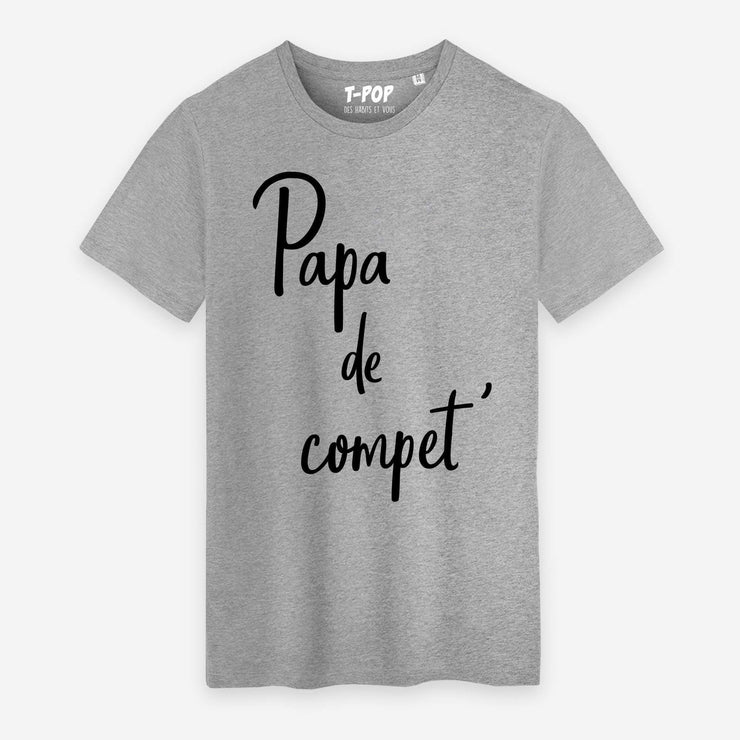 T-shirt Papa de Competition - Homme par T-Pop