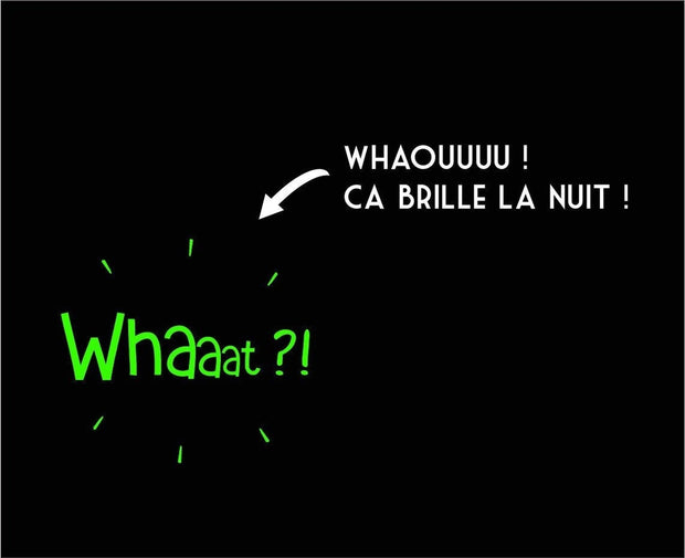 T-shirt Phosphorescent - Whaaat ?! - Homme par T-Pop