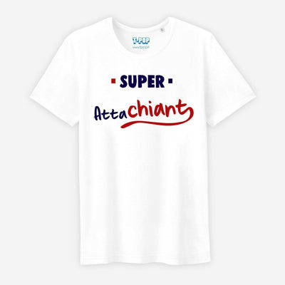 T-shirt Super attachiant - Homme par T-Pop
