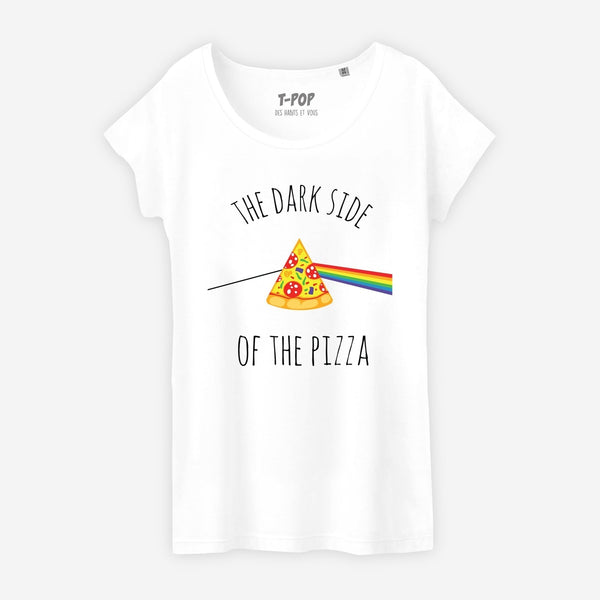 T-shirt The dark side of the pizza - Femme - TPop