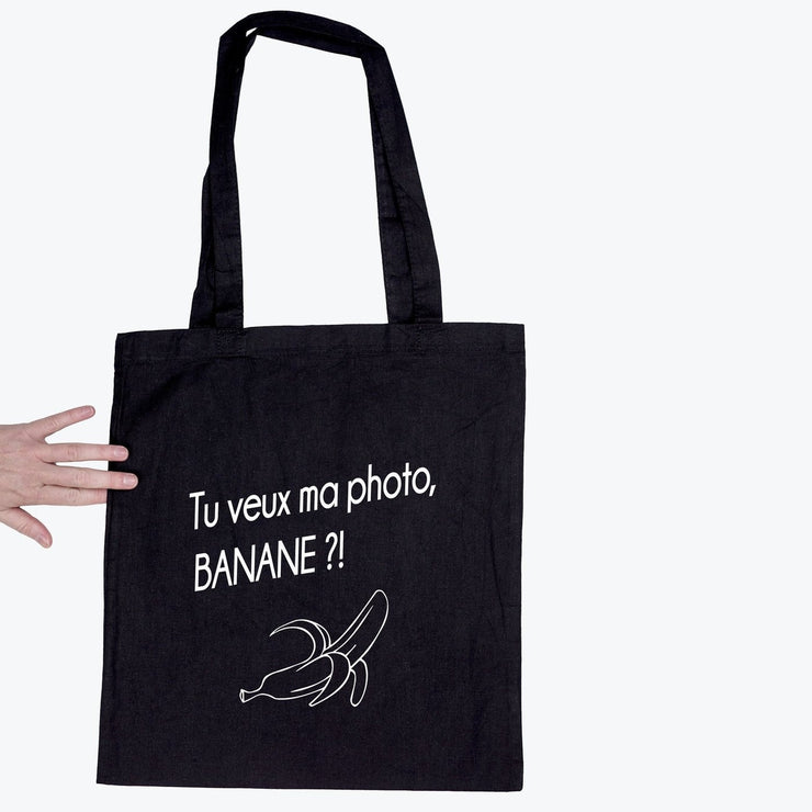 Tote bag Tu veux ma photo banane par T-Pop