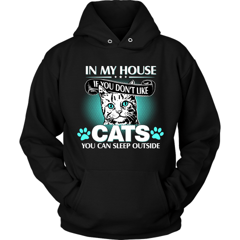 In My House Cat Hoodie - Stubborn Cat