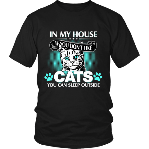 In My House Cat Tee - Stubborn Cat