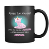 Always Be A Caticorn Mug - Black - Stubborn Cat