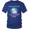 Always Be A Caticorn Tee - Stubborn Cat