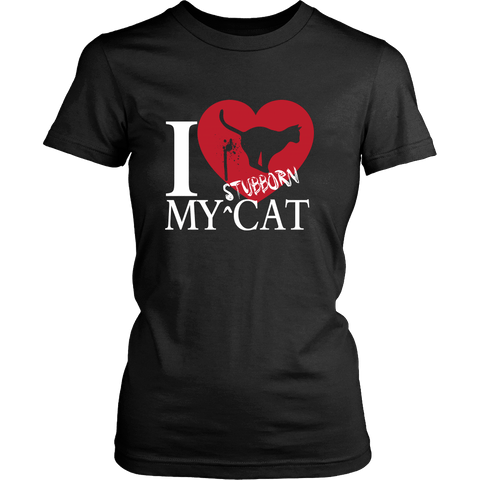 I Love My Stubborn Cat Tee - Stubborn Cat