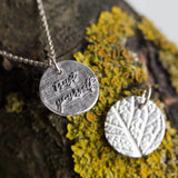 Trust yourself - inspirational necklace, double sided necklace, leaf texture