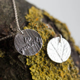 Be yourself - inspirational necklace, double sided necklace, leaf texture