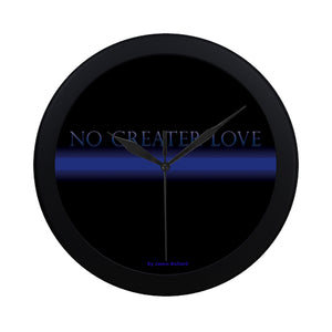 NO GREATER LOVE Wall Clock - Nice & Cool