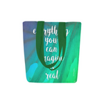 Everything You Can Imagine Is Real Canvas Tote Bags (2 variants) - Nice & Cool