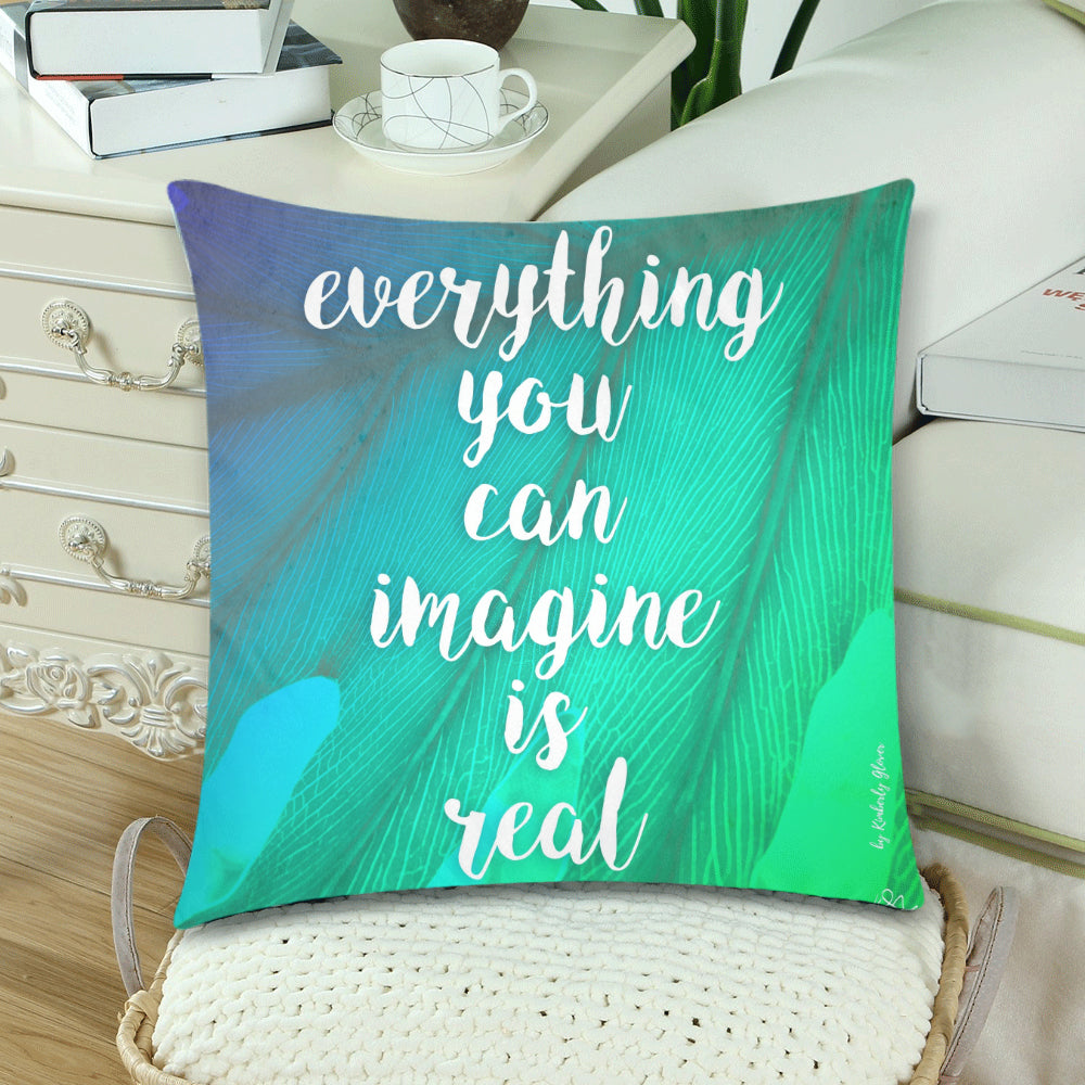 Everything You Can Imagine Is Real Pillow Cover - Nice & Cool