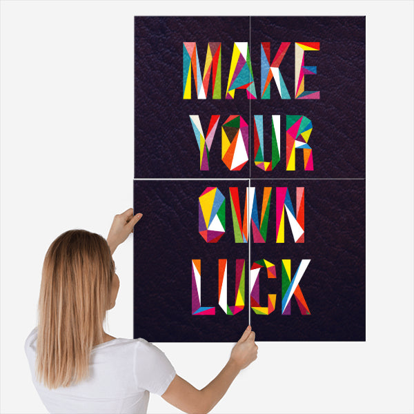 Make Your Own Luck - Nice & Cool