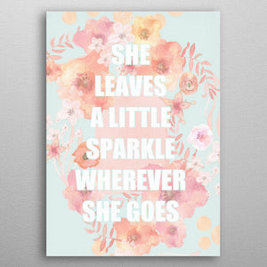 She Leaves Sparkle