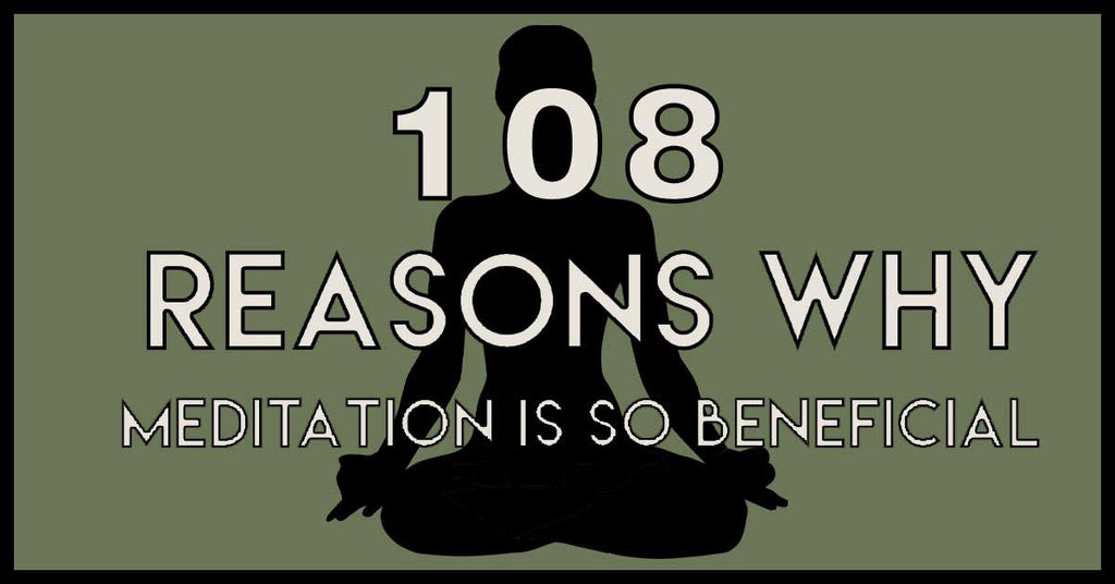 108 Benefits of Daily Meditation
