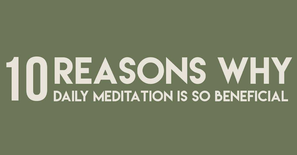 10 Reasons Why Daily Meditation Is So Beneficial (Infographic)