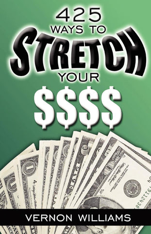 425 Ways to Stretch Your $ (Physical Book)