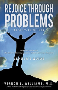 Rejoice through Problems: 13 Steps to Victory (Leader's Guide)