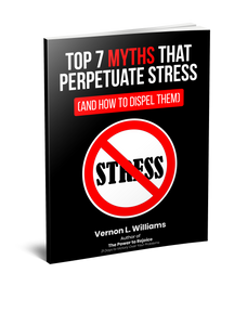 Top 7 Myths That Perpetuate Stress (And How to Dispel Them)