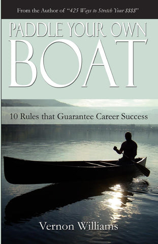 Paddle Your Own Boat: (Physical Book)
