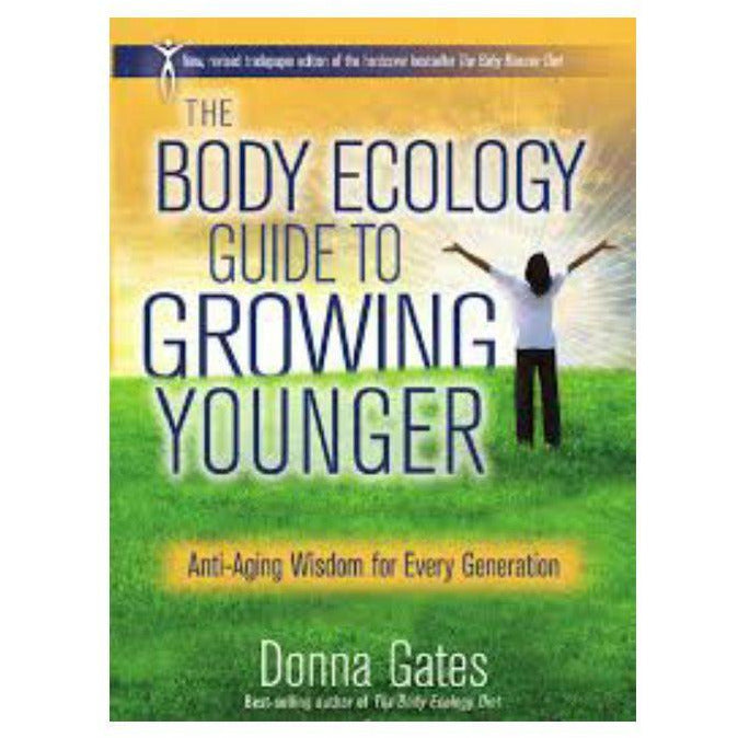 The Baby Boomer Diet - Body Ecology's Guide to Growing Younger