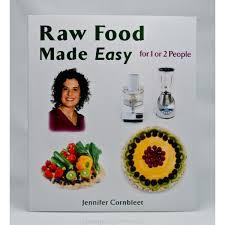 Raw Food Made Easy for 1 or 2 people by Jennifer Cornbleet