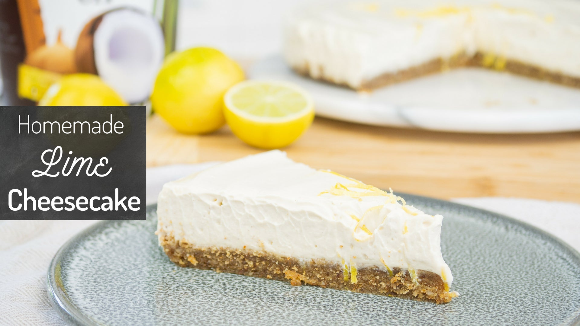 Homemade Lime Cheesecake