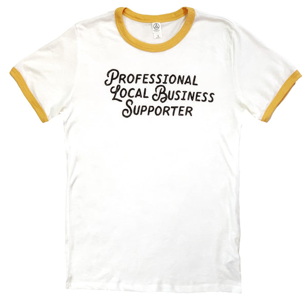 Professional Local Business Supporter T-Shirt