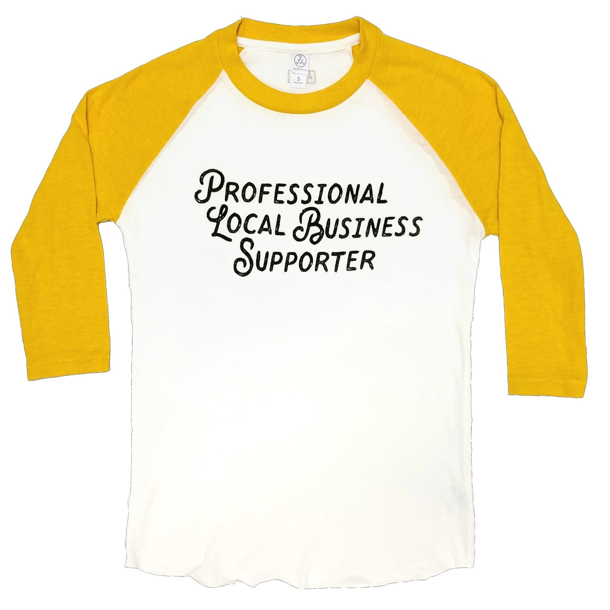 Professional Local Business Supporter Shirt