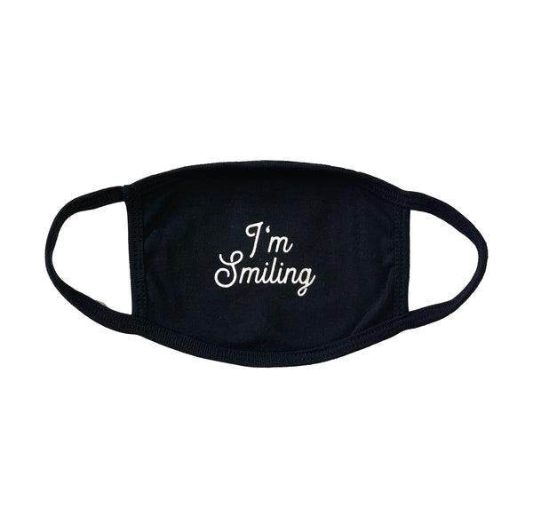 I'm Smiling - Ear Loop Face Masks