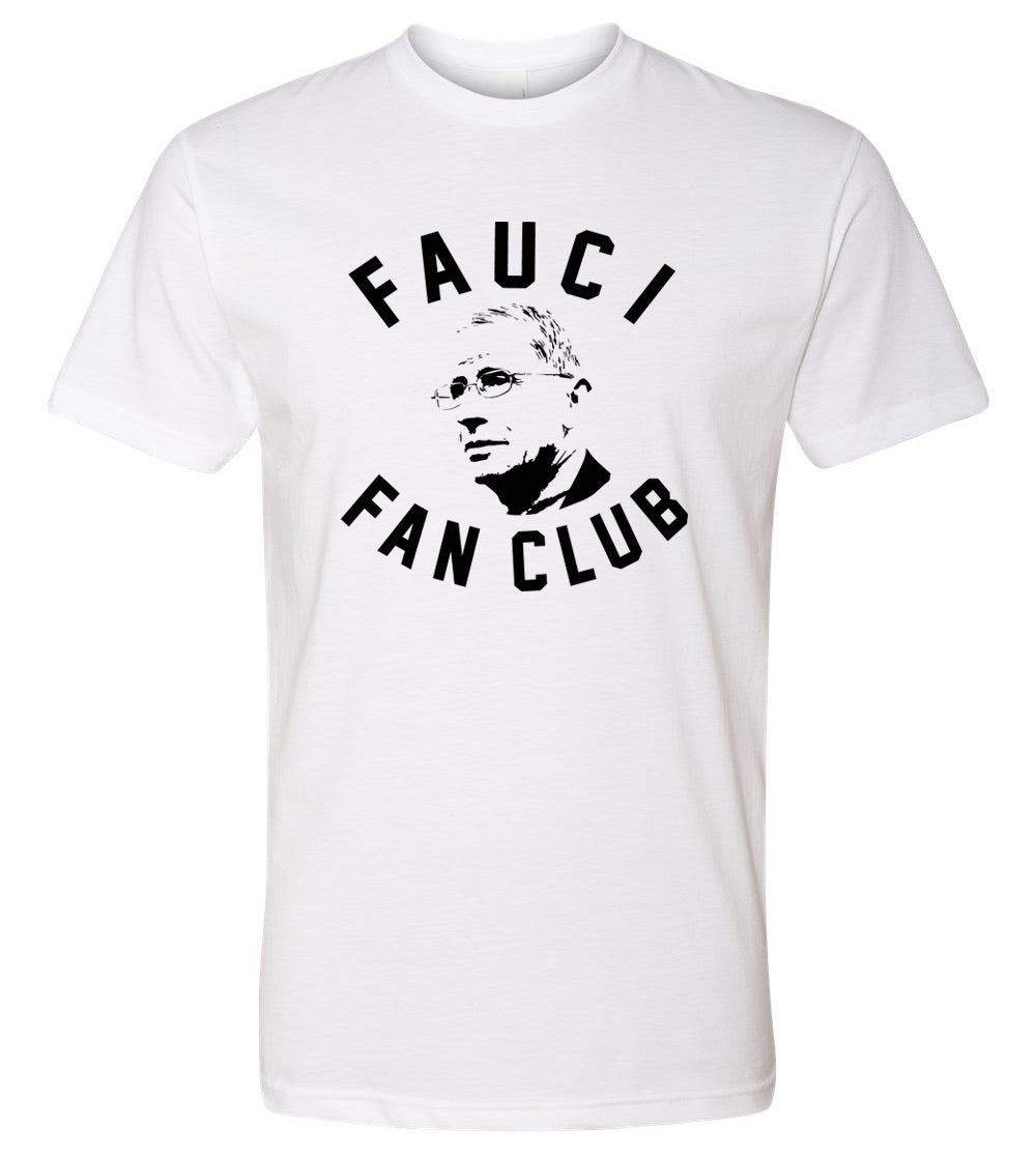 Fauci Fan Club T-Shirt