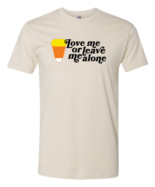 Candy corn, Love me or leave me. Halloween T-Shirt